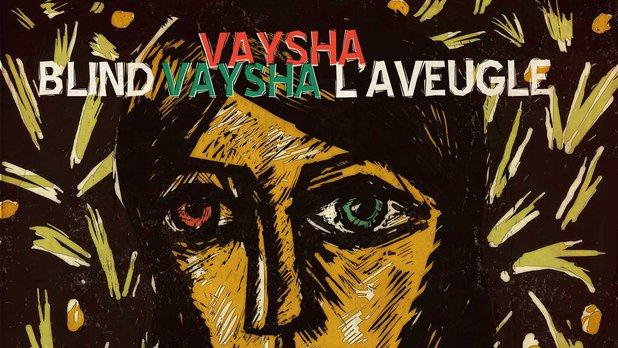 Blind Vaysha