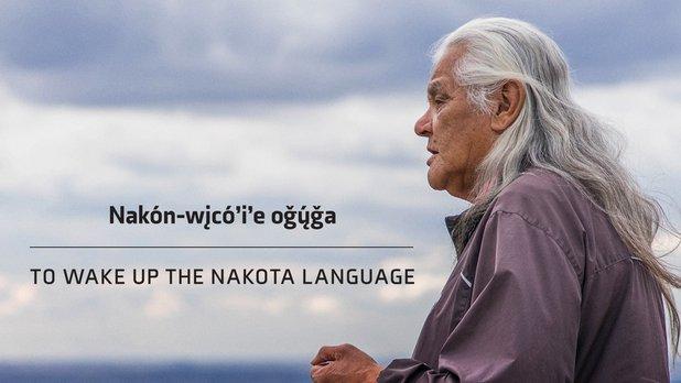 To Wake Up the Nakota Language
