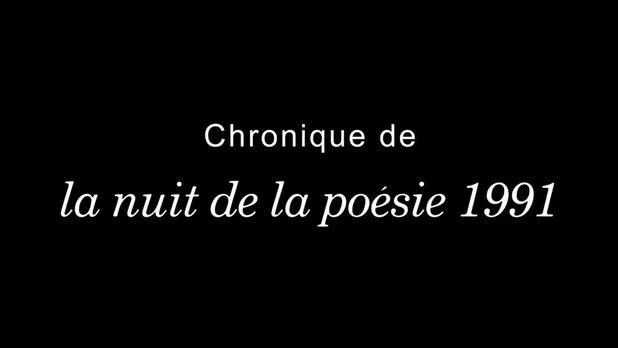 Chronique de la nuit de la poésie 1991