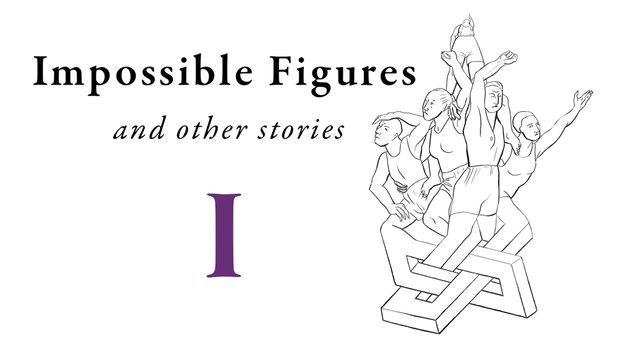 Impossible Figures and Other Stories