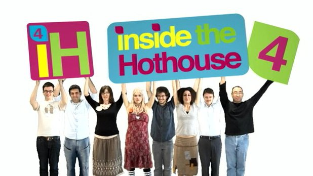 Inside the Hothouse 4