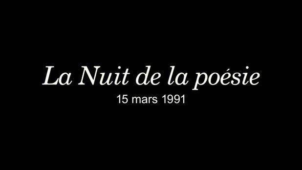 La nuit de la poésie, 15 mars 1991