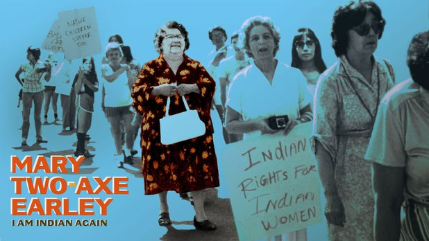 Mary Two-Axe Earley: I Am Indian Again