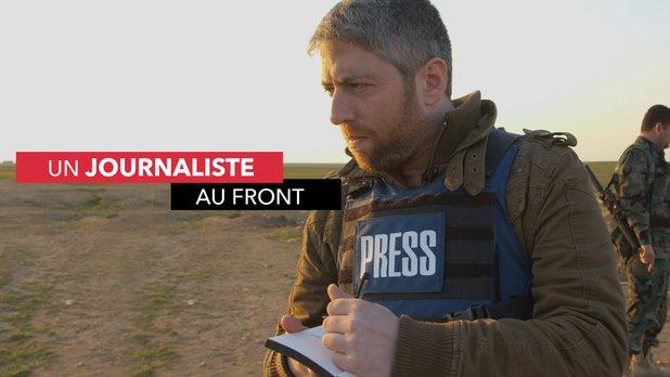 Un journaliste au front