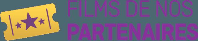 Films de nos partenaires
