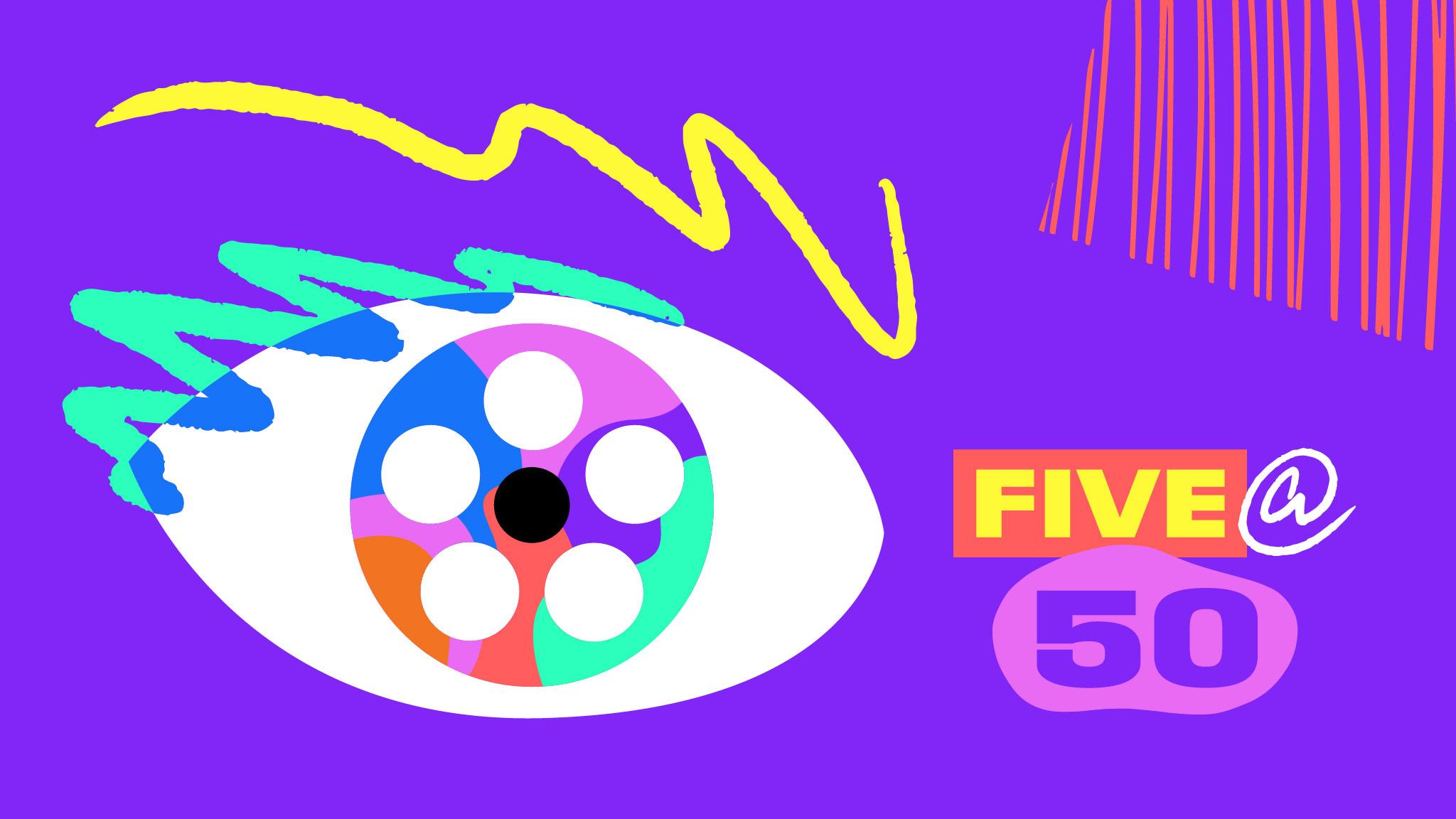 Five@50