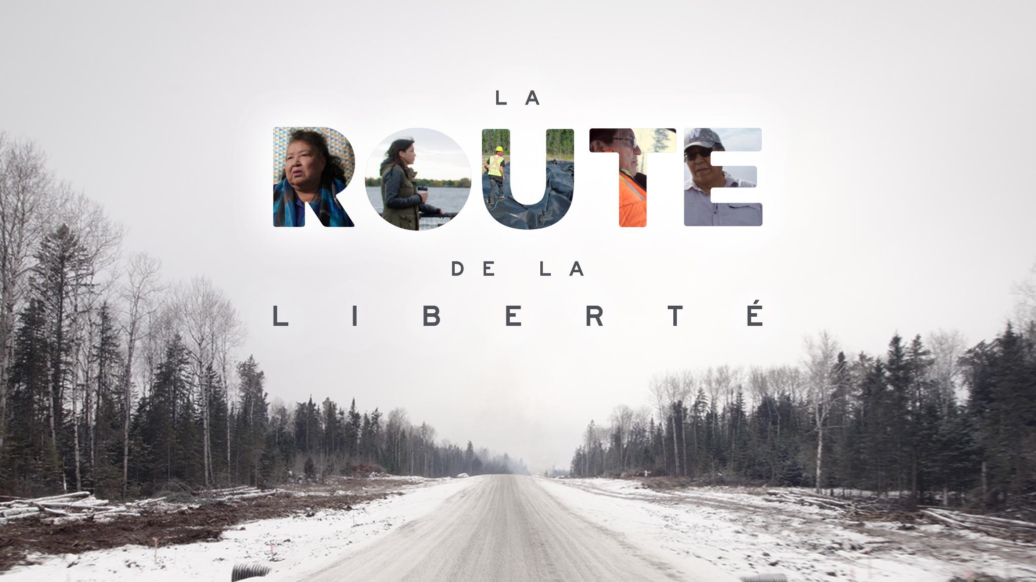 La route de la liberté