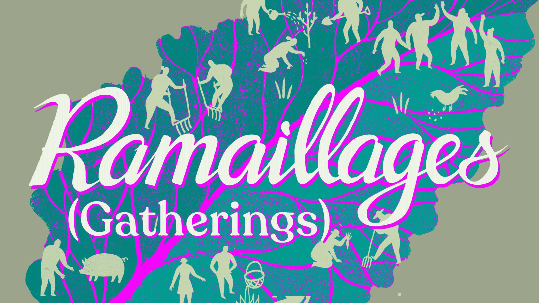 Ramaillages (Gatherings) Series