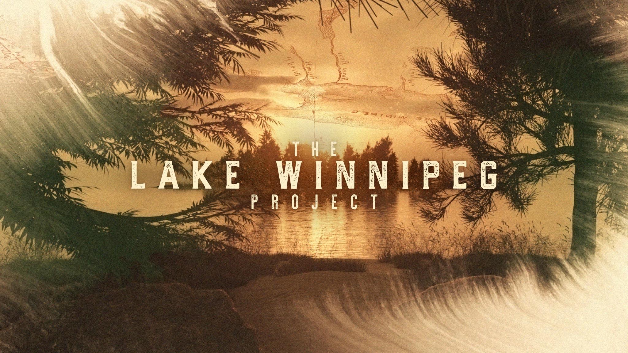 The Lake Winnipeg Project