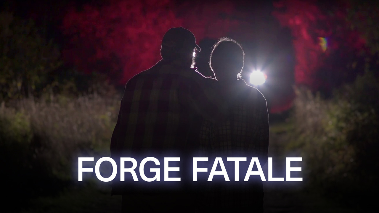 Forge fatale