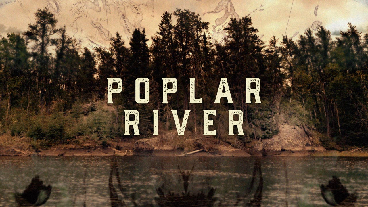 The Lake Winnipeg Project: Poplar River