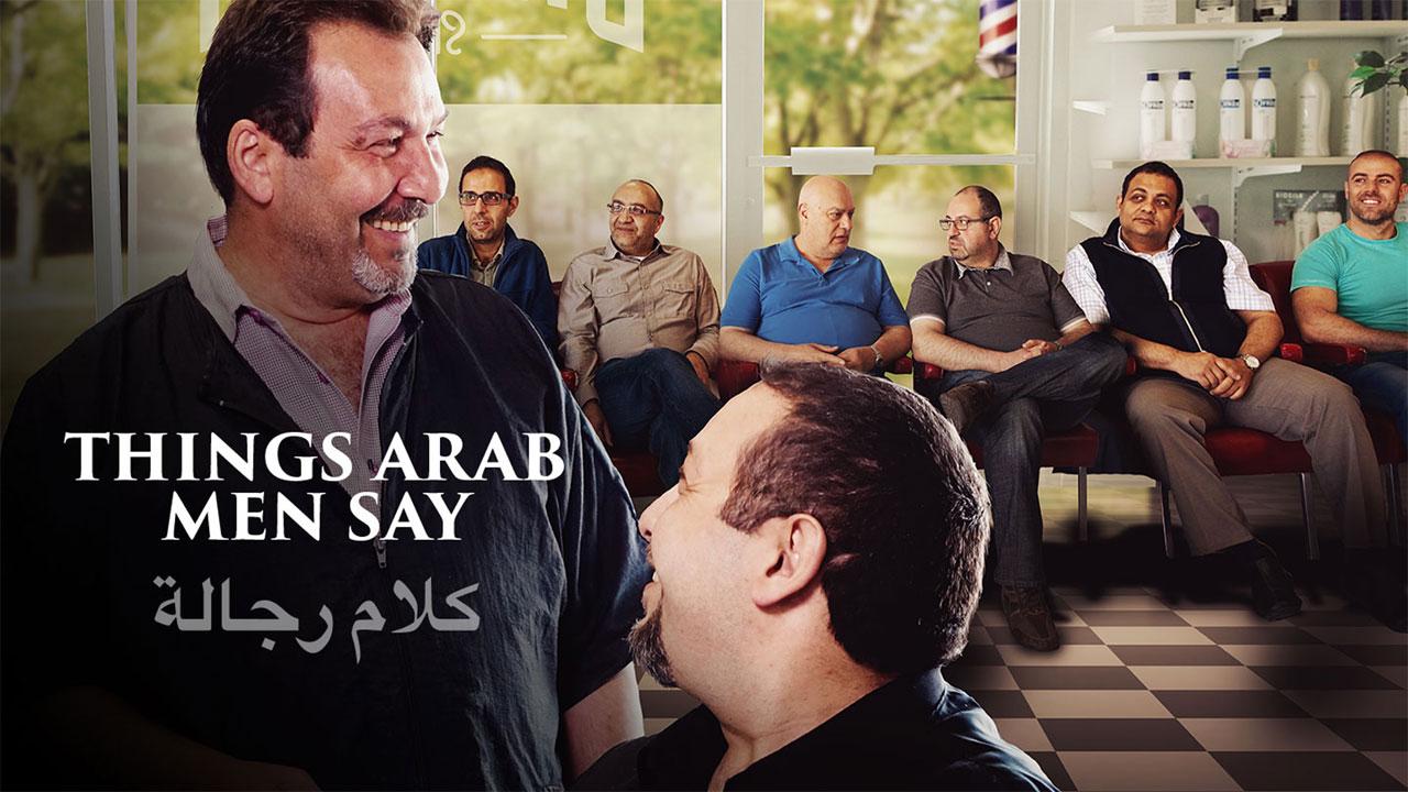 Things Arab Men Say