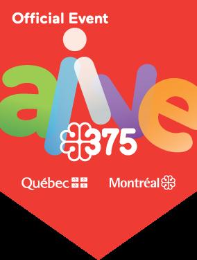 Official Event - Alive 375 - Québec - Montréal